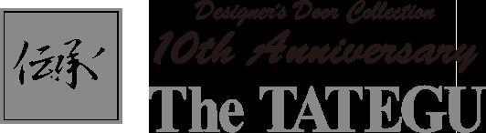 伝承シリーズ THE TATEGU